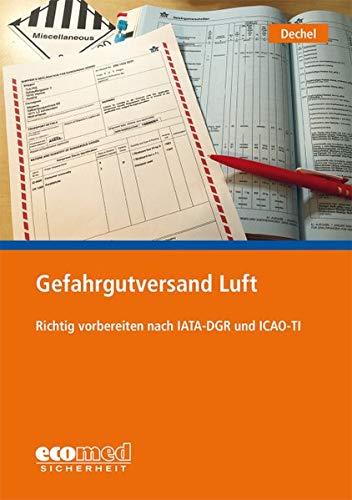Gefahrgutversand Luft: Richtig vorbereiten nach IATA-DGR und ICAO-TI