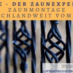 Zaunmontage deutschlandweit vom Profi