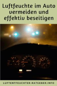 Luftfeuchte im Auto vermeiden und effektiv beseitigen pinterest