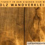 Nachhaltigkeit in den eigenen vier Wänden – Altholz Wandverkleidung