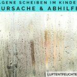 Beschlagene Scheiben im Kinderzimmer – Ursache & Abhilfe