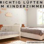 Richtig Lüften im Kinderzimmer
